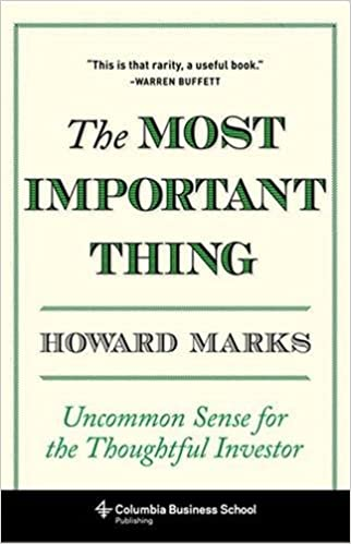 The most important thing by Howard Marks Amazon Books