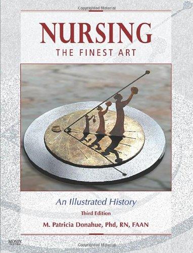 Finest Art - Nursing, The Finest Art: An Illustrated History, 3rd Edition