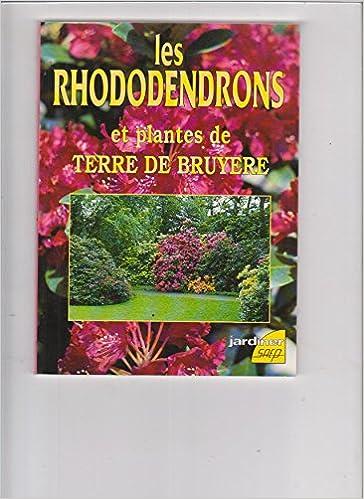 Livres gratuits Les rhododendrons et plantes de terre de bruyère pdf, epub