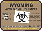 Wyoming zombie hunting permit decal bumper sticker