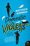 Image of Domestic Violets: A Novel