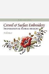 Crewel & Surface Embroidery: Inspirational Floral Designs (Milner Craft Series) Paperback