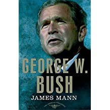George W. Bush: The American Presidents Series: The 43rd President, 2001-2009