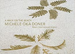 Book Michele Oka Doner: A Walk on the Beach, Miami International Airport