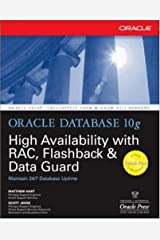 Oracle Database 10g High Availability with RAC, Flashback & Data Guard (Oracle Press) Kindle Edition