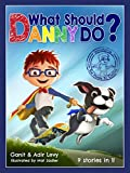 #9: What Should Danny Do?
