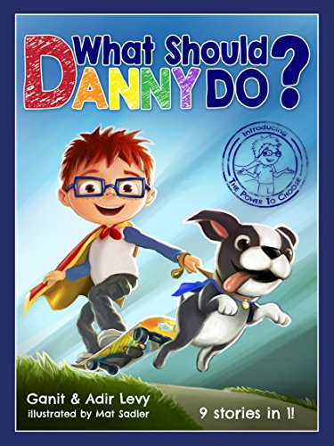 What Should Danny Do? (The Power to Choose Series) (Fun Games To Play Inside The House)