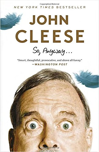 So, Anyway... by John Cleese