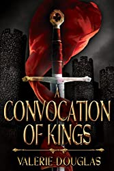 A Convocation of Kings (The Coming Storm Book 2)
