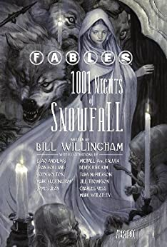 Fables: 1001 Nights of Snowfall by [Willingham, Bill]