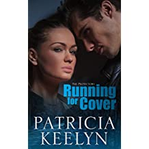 Running for Cover (The Protectors Book 3)