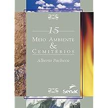 Meio ambiente & cemitérios (Portuguese Edition)
