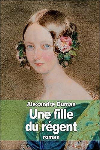 Livres gratuits en ligne Une fille du régent pdf ebook