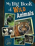 My Big Book of Wild Animals