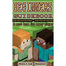 Beginners Guidebook: A must have for every player