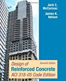 Design of Reinforced Concrete, Sixth Edition, Update Edition for 2005 Concrete Code: 731st (First) Edition