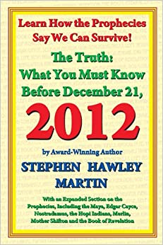 Book Truth: What You Must Know Before December 21, 2012: What You Must Know Before December 21, 2012 (Just in Case)