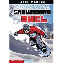 Snowboard Duel: 0 (Jake Maddox Sports Stories)