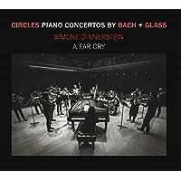 Circles - Piano Concertos by Glass No.3 + Bach No.7