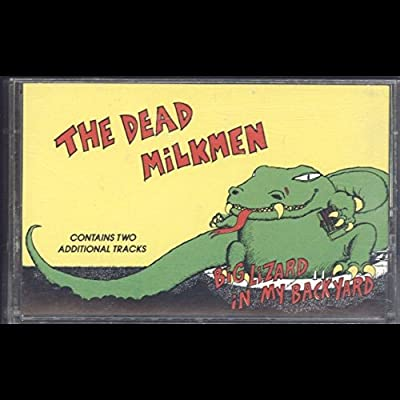 The Dead Milkmen: Big Lizard In My Backyard Cassette NM Canada Enigma 4XT-73250