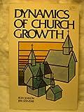 Dynamics of Church Growth, Ron Jenson and Jim Stevens, 0801051614