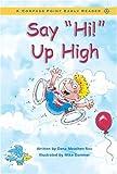 "Say ""Hi"" up High, Dana Meachen Rau, 0756501768"
