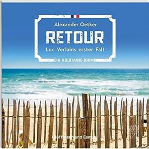 Retour (Luc Verlain 1) Hörbuch