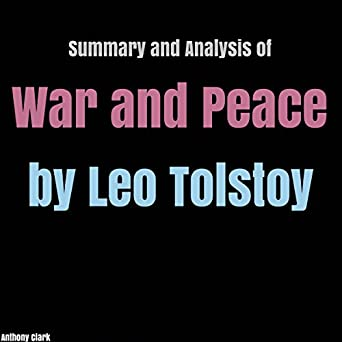 Amazon com: Summary and Analysis of War and Peace: By Leo