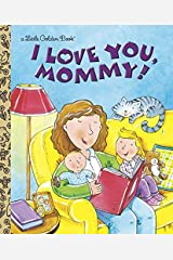 I Love You Mommy By Evans Edie Fletcher Rusty ILT Library Binding