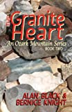 The Granite Heart (An Ozark Mountain Series Book 2)
