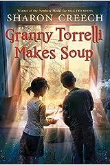 Granny Torrelli Makes Soup Paperback