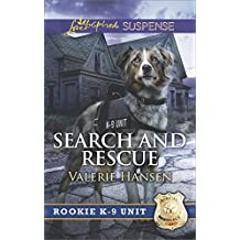 Search and Rescue (Rookie K-9 Unit)