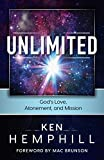 img - for Unlimited: God's Love, Atonement, and Mission book / textbook / text book