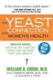 img - for Yeast Connection And Women's Health by William G Crook with Carolyn Dean and Elizabeth B. Crook (2008) Paperback book / textbook / text book