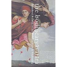 The Bodhicaryavatara: Buddhist classics series