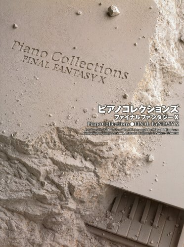 Final Fantasy X Piano Collection Sheet Music - Final Fantasy Piano Book
