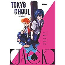 Tokyo Ghoul [Jack] (French Edition)