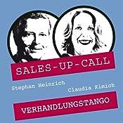 Verhandlungs-Tango (Sales-up-Call) | Stephan Heinrich, Claudia Kimich