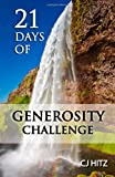 21 Days of Generosity Challenge, C. J. Hitz, 0615914357