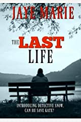 The Last Life Paperback