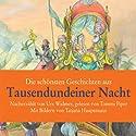 Die schönsten Geschichten aus tausendundeiner Nacht Hörbuch von Urs Widmer Gesprochen von: Tommi Piper