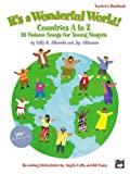 It's a Wonderful World (Countries A-Z), Sally K. Albrecht, Jay Althouse, Sally K. Albrecht, Jay Althouse, 0739036564