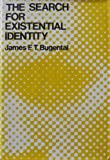The Search for Existential Identity 9780875892733