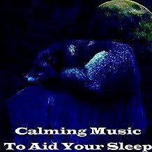 Calming Music To Aid Your Sleep