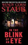Front cover for the book In the Blink of an Eye by Wendy Corsi Staub