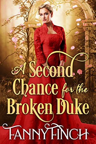 Pdf Religion A Second Chance for the Broken Duke: A Clean & Sweet Regency Historical Romance