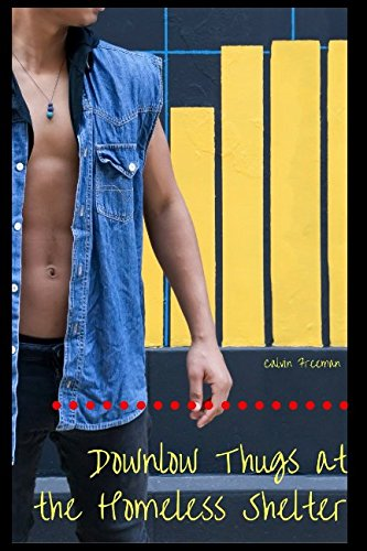 Books : Downlow Thugs at the Homeless Shelter