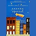 Sahara Special Audiobook by Esme Raji Codell Narrated by Phylicia Rashad