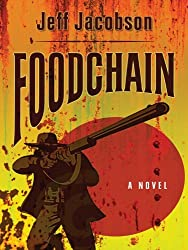 Foodchain (Five Star First Edition Mystery) by Jeff Jacobson (2010-03-17)