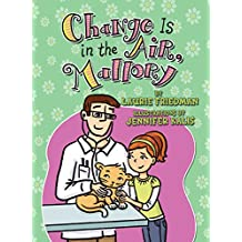 #24 Change Is in the Air, Mallory
